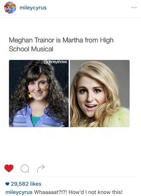 """Miley Cyrus Thought Meghan Trainor Was Martha From """"High"""